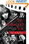True Hollywood Noir: Filmland Mysteri...
