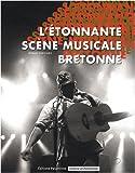 echange, troc Ronan Gorgiard - L'étonnante scène musicale bretonne