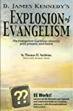 img - for D. James Kennedy's Explosion of evangelism: The evangelism explosion ministry: past, present, and future book / textbook / text book