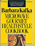Microwave Gourmet Healthstyle Cookbook