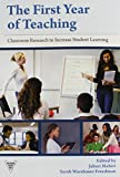The First Year of Teaching: Classroom Research to Increase Student Learning (Practitioner Inquiry (Paperback))