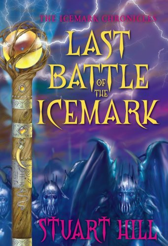 Cover of The Icemark Chronicles #3: Last Battle of the Icemark