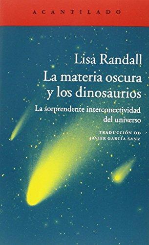La Materia Oscura Y Los Dinosaurios (El Acantilado)