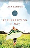 Resurrection in May
