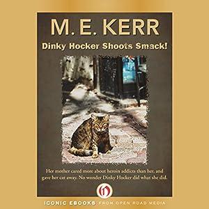 Dinky Hocker Shoots Smack Audiobook