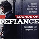 Sounds of Defiance: Music of Shostakovich, Schnittke, Pärt, and Achron