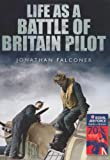 Life as a Battle of Britain Pilot
