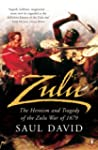 Zulu: The Heroism and Tragedy of the...