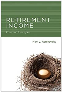 Retirement Income: Risks and Strategies by The MIT Press