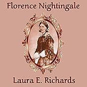 Florence Nightingale | [Laura E. Richards]