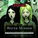 The Water Mirror: Dark Reflections, Book 1 Hörbuch von Kai Meyer Gesprochen von: Toby Longworth
