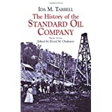 The History of the Standard Oil Company: Briefer Version ~ Ida M. Tarbell