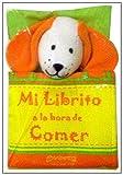 Mi Librito a la Hora de Comer (Spanish Edition)