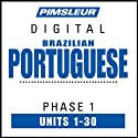 Port (Braz) Phase 1, Units 1-30: Learn to Speak and Understand Portuguese (Brazilian) with Pimsleur Language Programs  by Pimsleur