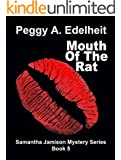 Mouth of the Rat, a Cozy Mystery & Romance (Samantha Jamison Mystery Book 5)