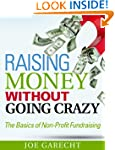 Raising Money Without Going Crazy: Th...