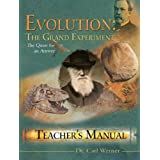 Evolution: The Grand Experiment Vol 1 Teacher&#39;S Manualby Dr. Carl Werner