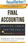 Final Accounting: Ambition, Greed and...