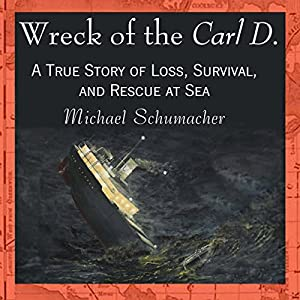 Wreck of the Carl D. Audiobook
