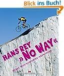 """""""No Way"""": Meine Mountainbike-Abenteuer"""
