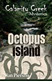 img - for Octopus Island: Calamity Creek Mysteries 1 book / textbook / text book
