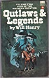 Sons of the Western Frontier: Outlaws and Legends v. 2 (0552084298) by Henry, Will