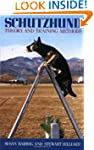 Schutzhund: Theory and Training Methods