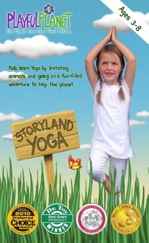 Storyland Yoga: Yoga for Kids and Families (ages 3 to 8) - Playful Planet