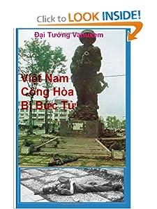 Viet Nam Cong Hoa Bi Buc Tu (Vietnamese Edition) Dich Gia Duong Hieu Nghia