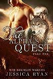 img - for The Alpha's Quest Part 1 (bbw werewolf/shifter romance) (The Bucklin Wolves Book 4) book / textbook / text book