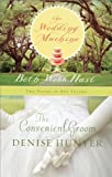 The Convenient Groom/The Wedding Machine (1404175318) by Hunter, Denise