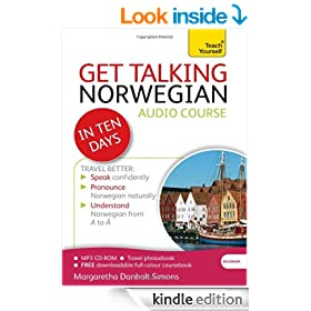 Get Talking Norwegian  in Ten Days: Teach Yourself (Kindle Enhanced Edition): Kindle audio ebook (Teach Yourself Audio eBooks)