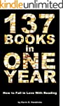 137 Books in One Year: How to Fall in...