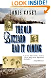 The Old Buzzard Had It Coming: An Alafair Tucker Mystery #1 (Alafair Tucker Series)