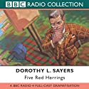 Five Red Herrings (Dramatised)  by Dorothy L. Sayers Narrated by Ian Carmichael