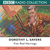 Five Red Herrings (Dramatised) | [Dorothy L. Sayers]