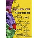 Mujeres entre líneas. 10 escritoras de Muskiz (Relatos)