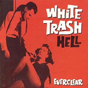 White Trash From Hell