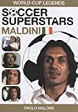 Soccer Superstars: World Cup Heroes - Paolo Maldini [DVD]