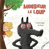 """Afficher """"Monsieur le loup"""""""