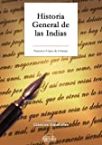 img - for Historia General de las Indias (Spanish Edition) book / textbook / text book