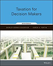 Taxation for Decision Makers, 2016 Edition