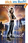 Wild Things: A Chicagoland Vampires N...