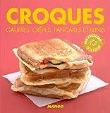 Croques, gaufres, cr�pes, pancakes et blinis