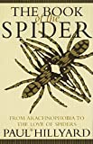 img - for The Book of the Spider by Paul Hillyard (1994-05-03) book / textbook / text book
