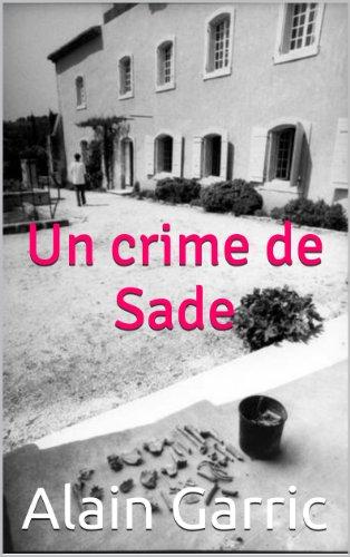Couverture du livre Un crime de Sade