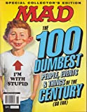 img - for Mad Magazine The 100 Dumbest People, Events & Things of the Century (So Far) 2014 book / textbook / text book