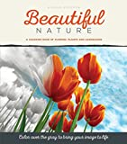 img - for Beautiful Nature: A Grayscale Adult Coloring Book of Flowers, Plants & Landscapes book / textbook / text book