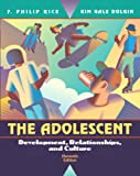 img - for The Adolescent: Development, Relationships, and Culture (11th Edition) book / textbook / text book