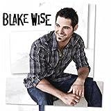 I've Got This Feeling - Blake Wise